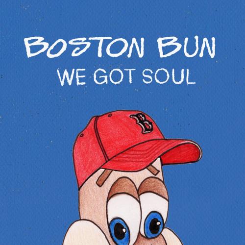 Boston Bun - We Got Soul feat. Bear Who? (Annie Mac radio rip)