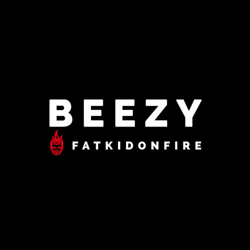 Beezy x FatKidOnFire mix