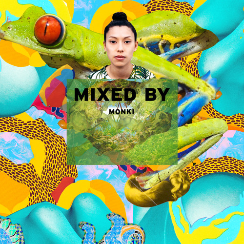 MIXED BY Monki