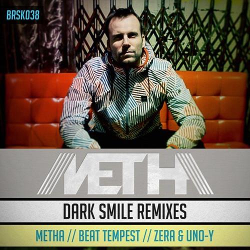 Metha - Dark Smile (Metha Angry Remix) [BRSK038]
