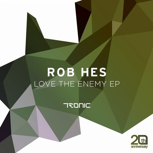 Rob Hes - Love The Enemy (Original Mix)