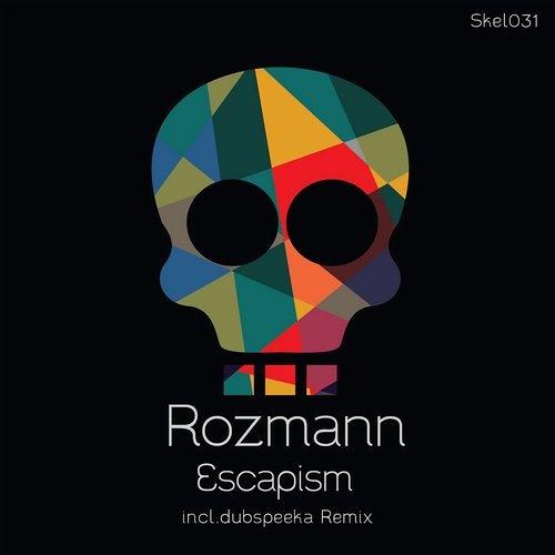 Rozmann - Escapism (dubspeeka Remix) [Skeleton]