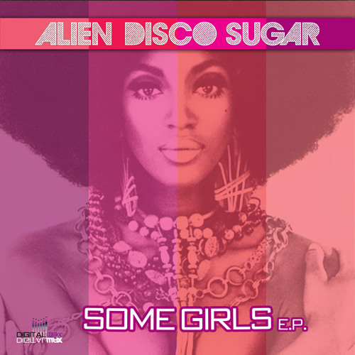 Alien Disco Sugar - Right Size (96kbps).Taken from ''Some Girls E.P.'' Out today on Juno