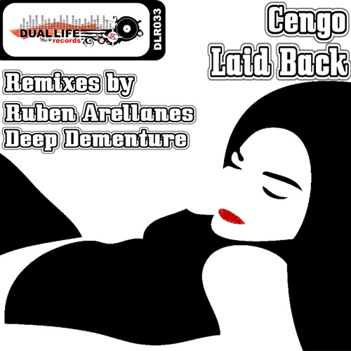 Cengo - Laid Back (Deep Dementure Remix) - Preview - Buy it on Beatport