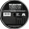 Delegation - One More Step To Take (Gass Krupp Mix)