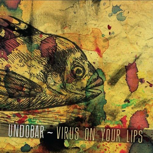 VIRUS ON YOUR LIPS