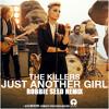 The Killers - Just Another Girl (Robbie Seed Remix)