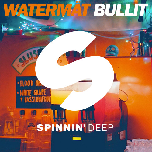 Watermät - Bullit (Original Mix)