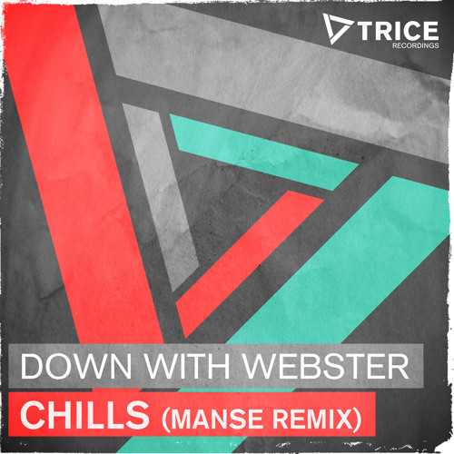 Down With Webster - Chills (Manse Remix) [As played by Hardwell @ Hardwell On Air 167] [OUT NOW!]