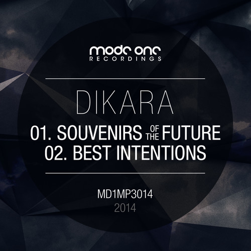 MD1MP3014: Dikara - Souvenirs of the Future/Best Intentions