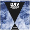 DKV Trio - This Building Is On Fire