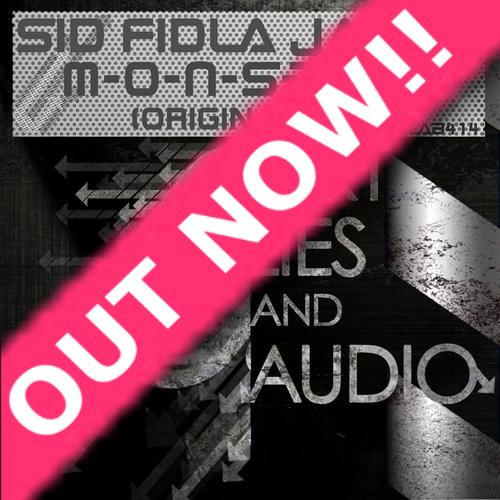 Sid Fidla James - M-O-N-S-T-E-R (Original Mix) Out Now!