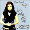 Damhnait Doyle - Say What You Will (Kazaird Bootleg)