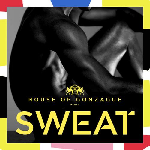 SWEAT by HouseOfGonzague