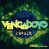 Vengaboys - 2 Brazil (Radio Edit)
