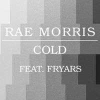 Rae Morris - Cold (Ft. Fryars)