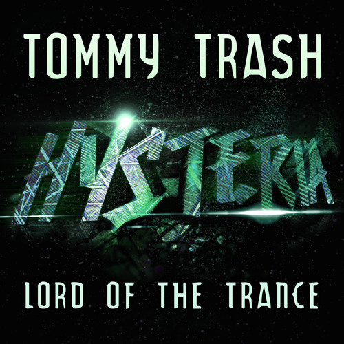 Tommy Trash - Lord Of The Trance