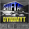 Dynomyt - Speed Kills (Original Mix) [Out Now On Beatport]