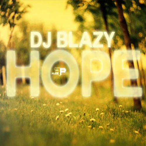 Hope - DJ Blazy