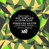 Sultan + Ned Shepard vs John Dish - Renegade Master (Back Once Again)[OUT NOW]