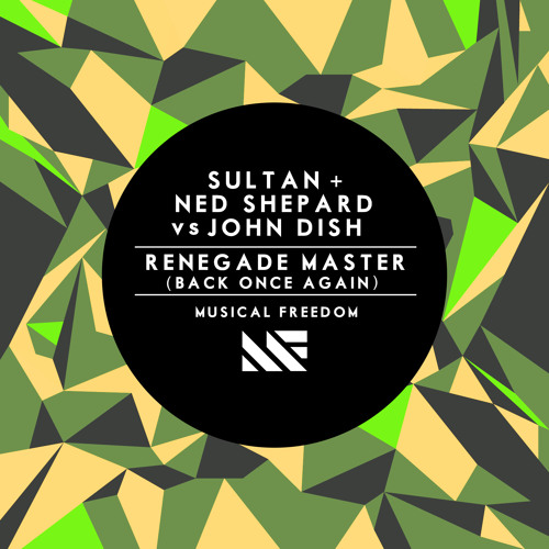 Sultan + Ned Shepard vs John Dish - Renegade Master (Back Once Again)