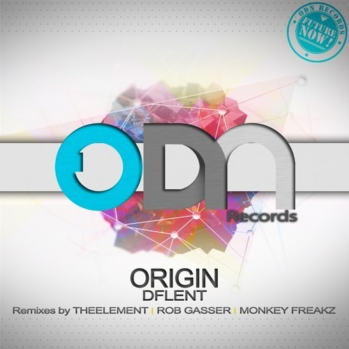 DFlent - Origin (Rob Gasser Remix) [OUT NOW!]