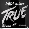 (MIDI Album) Avicii - True [FREE DL .midi and .flp files]