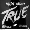 (MIDI Album) Avicii - True [FREE DL .midi and .flp files]
