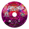 Circus Party Mixed By Neo @amnesiacali