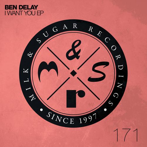 Ben Delay - I Want You EP (Incl. Low Steppa Remix)