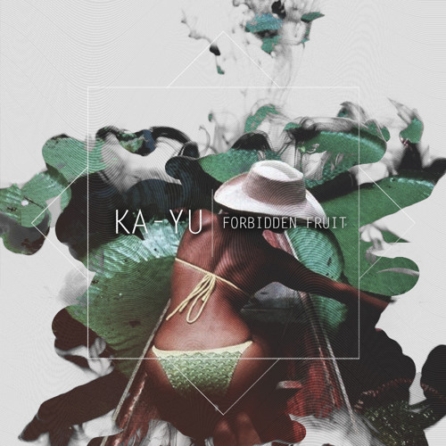 KA-YU - Forbidden Fruit