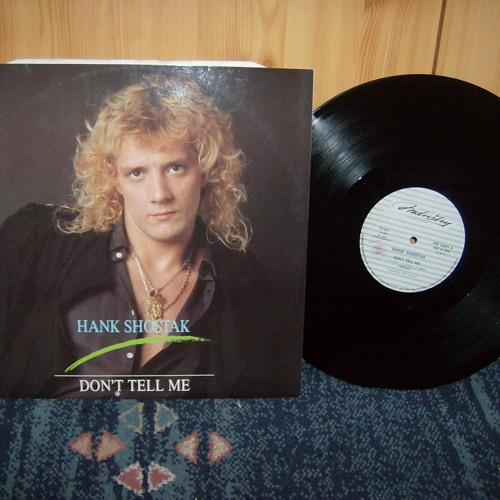 Hank Shostak – B side. Don't Tell Me (Instrumental) 6'10'' Vinyl Rip [WAV]
