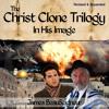 The Last Israeli War Begins (Christ Clone Trilogy audiobook sample)