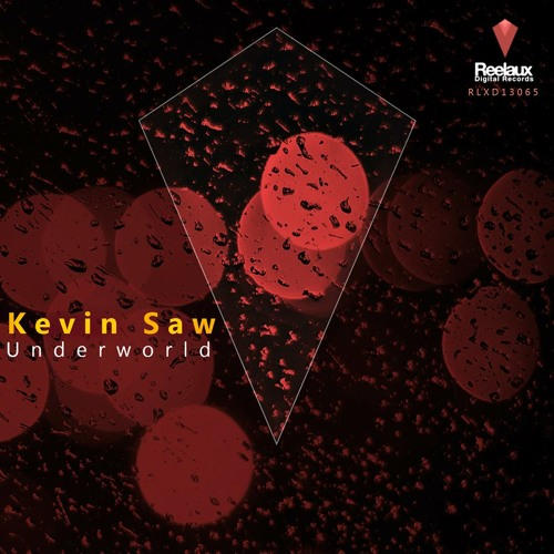 Kevin Saw - Underworld (Original Mix) (Long Prev)
