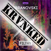 Ibranovski - Filthy (KRVNK LAB REMIX) [FREE DOWNLOAD]