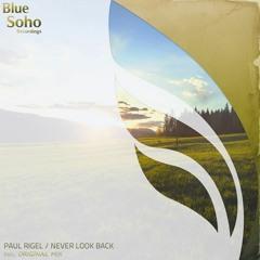 Never Look Back ( Original Mix )
