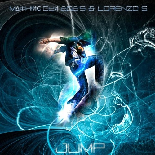 M∆¢H!ИЄ GµИ 8Ø8's & Lorenzo S. - Jump! (Original Mix)