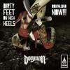 DogMan - Dirty Feet On High Heels - New Single 2014