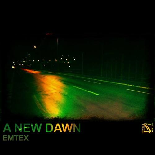 Emtex - A New Dawn EP Snippets