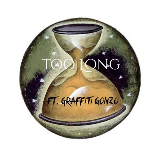 Cleko Feat Graffiti Gonzo -Too Long