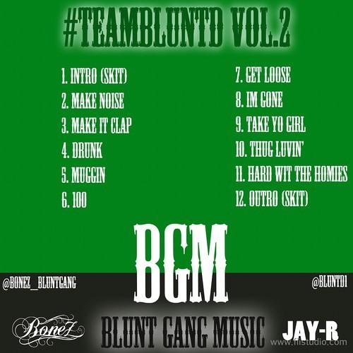 Im Gone - Blunt Gang (BoneZ & Jay R)