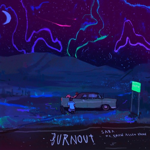 Burnout [Featuring Eryn Allen Kane]