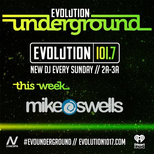 Mike Swells - Evolution Underground (2014.05.18)