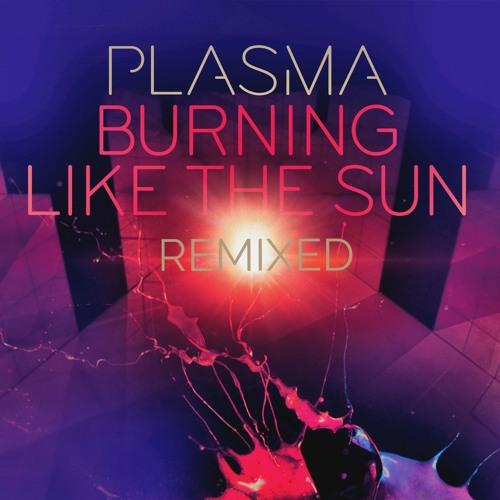 Plasma Vs One 30 - Burning Like The Sun - Dirty Clash RMX