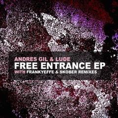 Andres Gil & Ludé - Free Entrance [Original Mix][Spark Musik]