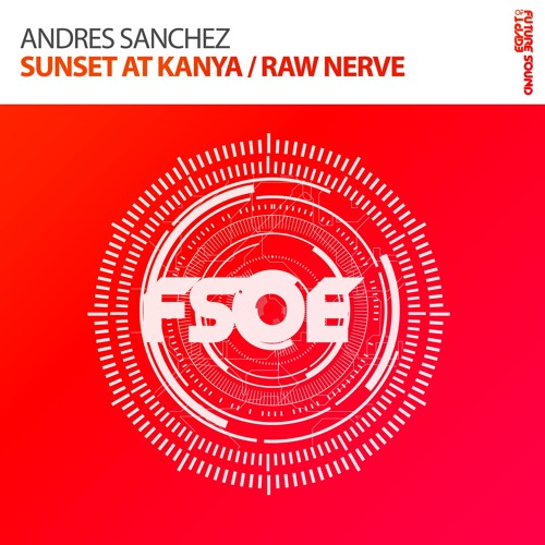 Andres Sanchez - Raw Nerve (OUT NOW)