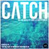 Kill Me Softly feat Jane Elizabeth Hanley - Catch (Tobtok Remix)