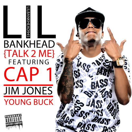Lil Bankhead FT. Jim Jones, Cap 1, Young Buck, E-man's Angels