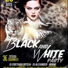 ★BLACK AND WHITE PARTY (Edit Alexander)