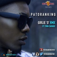Patoranking  ft. Tiwa Savage - Girlie O (Remix)